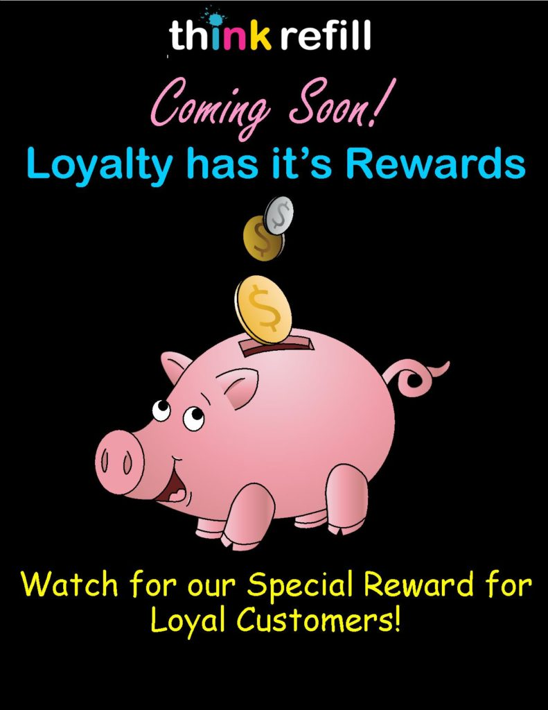 Think Refill Loyalty Rewards Coming Soon!