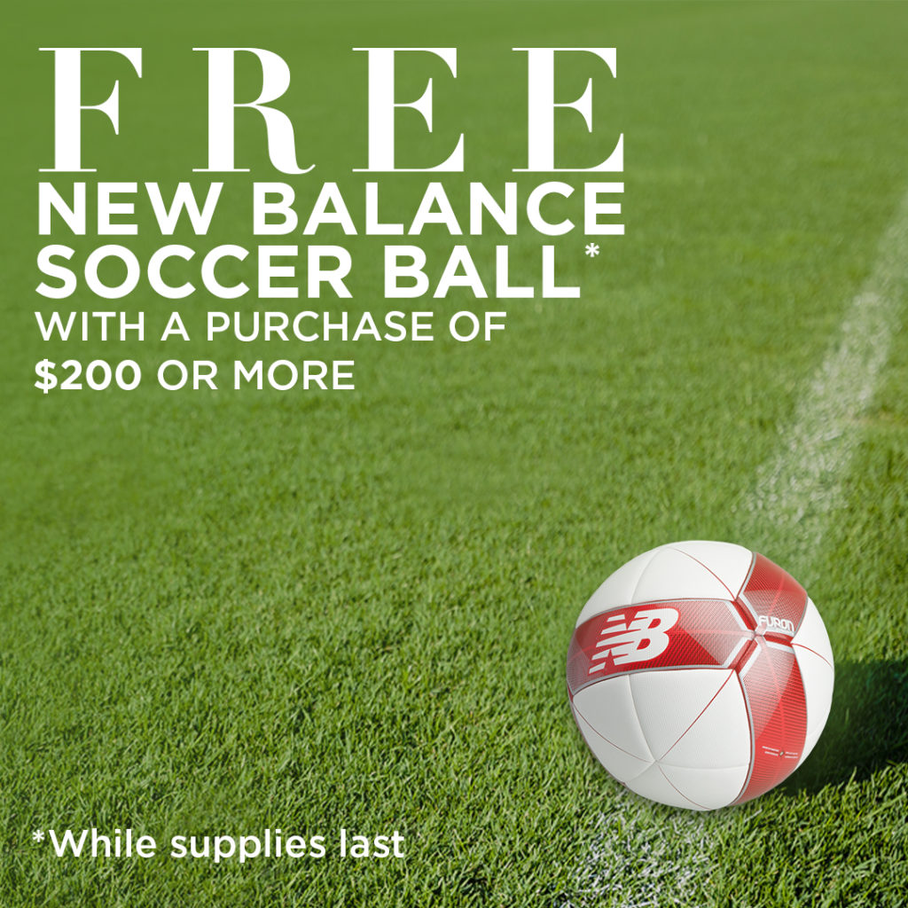 Free Soccer Ball with Purchase * At New Balance Oakville