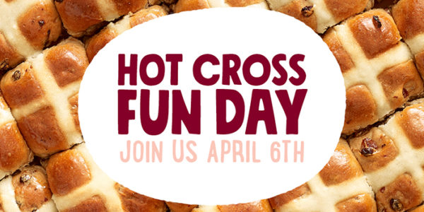COBS Bread Hot Cross Fun Day April 6th