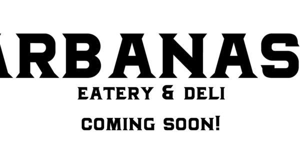 Arbanasi Eatery & Deli Coming Soon