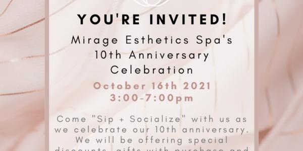 Mirage Esthetics Spa 10th Anniversary Celebration